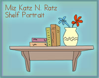 Miz Katz N Ratz Shelf Portrait
